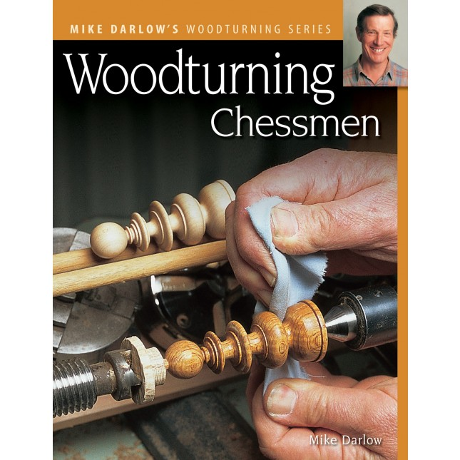 Woodturning Chessmen by Mike Darlow