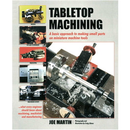 Table Top Machining Book by Joe Mar