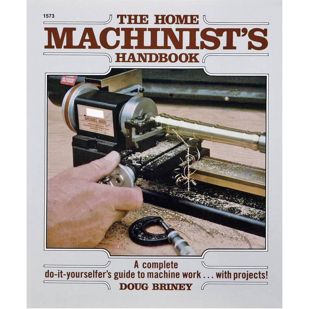 The Home Machinist's Handbook by Do