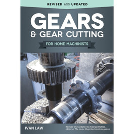 Gear Cutting for Home Machinists