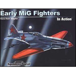 Early MiG Fighters In Action Book