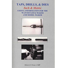 Taps, Drills, & Dies Booklet By Rob
