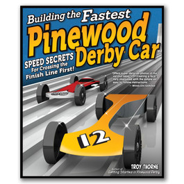 Building the Fastest Pinewood Derby
