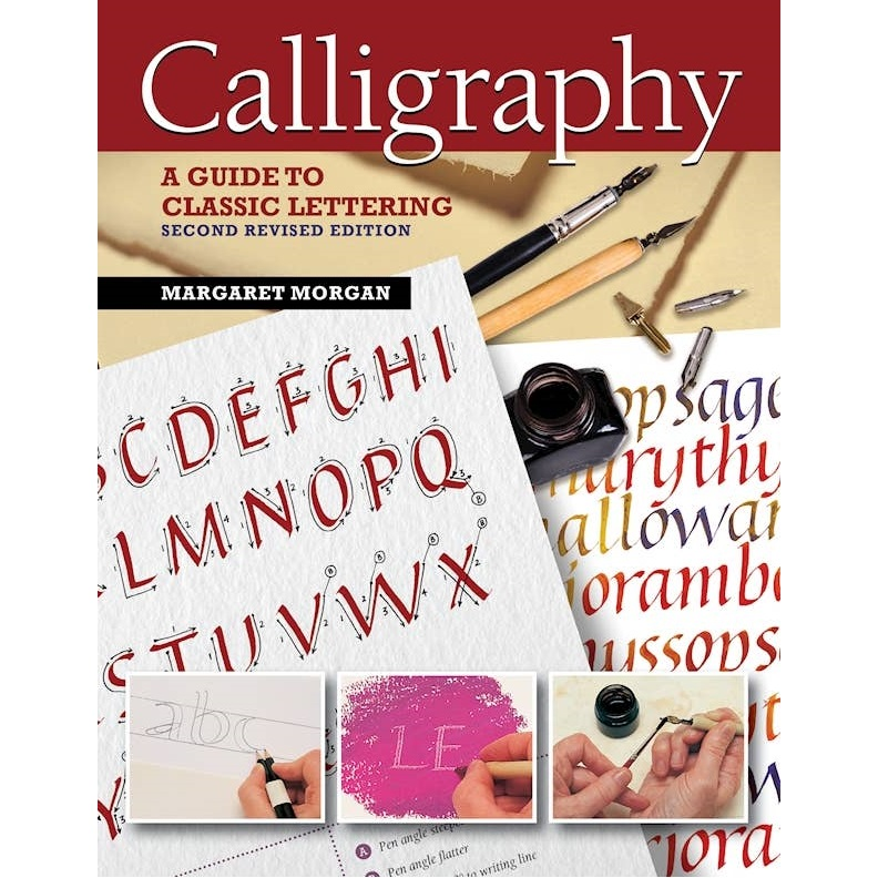 Calligraphy A Guide to Classic Lett