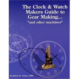 The Clock & Watch Maker's Guide to